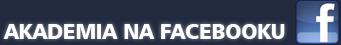 Akademia na Facebooku!