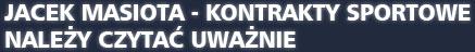Jacek Masiota - kontrakty sportowe należy czytać uważanie